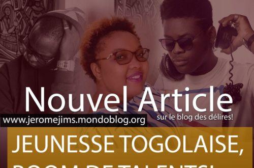 Article : JEUNESSE TOGOLAISE, BOOM DE TALENTS!