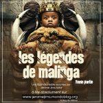 Les légendes de Malinga (2ème partie)